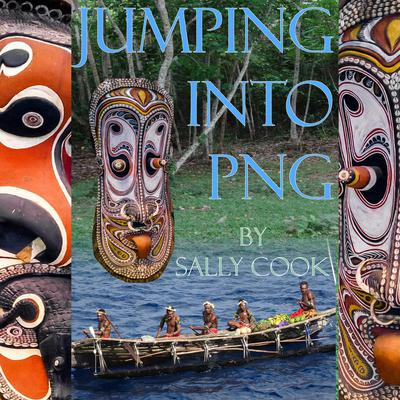 Jumping Into PNG Audiobook, by Sally Cook