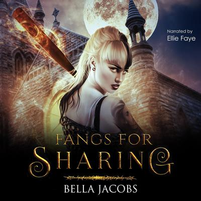 Fangs for Sharing Audiobook, by Bella Jacobs