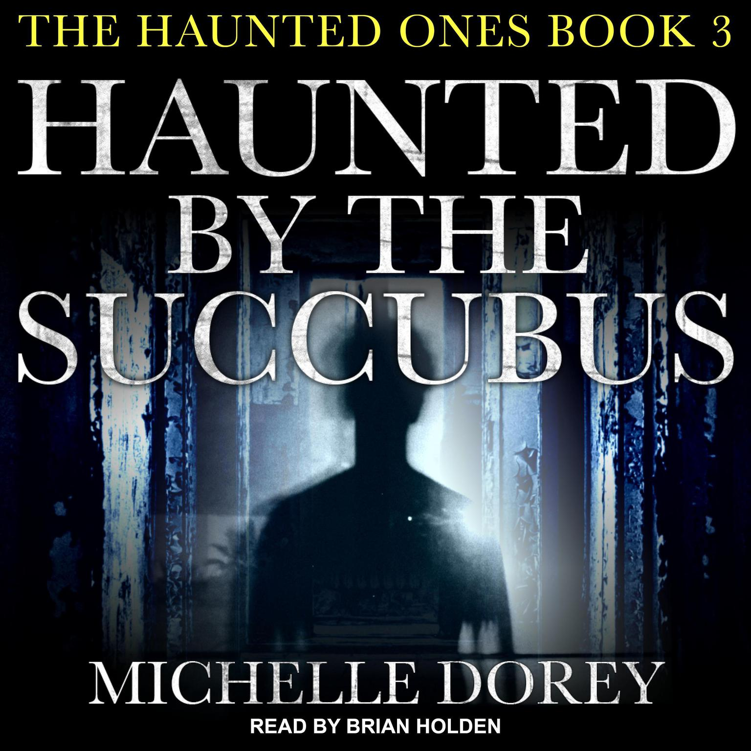 Printable Haunted by the Succubus Audiobook Cover Art