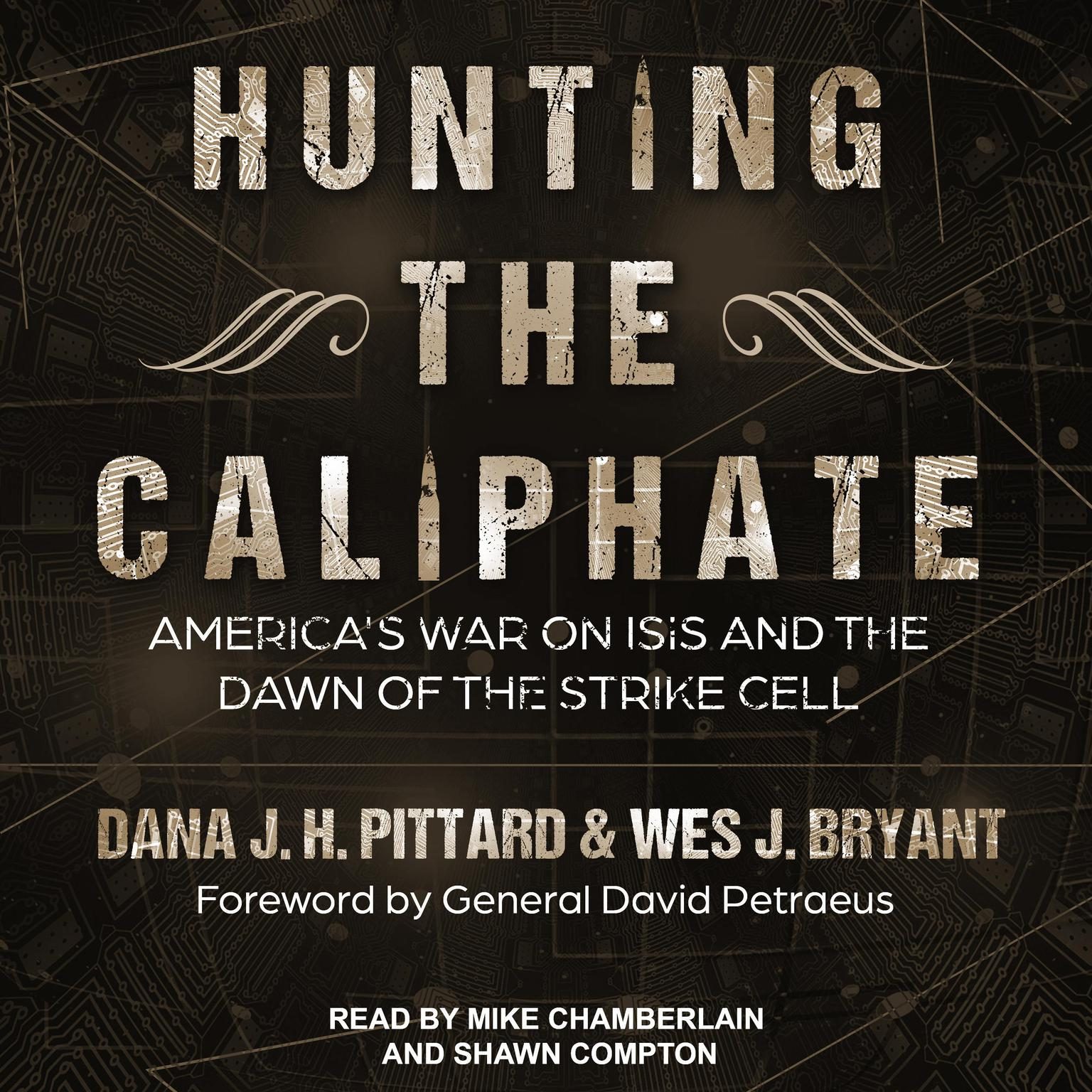 Printable Hunting the Caliphate: America's War on ISIS and the Dawn of the Strike Cell Audiobook Cover Art