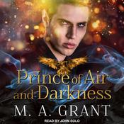 Prince of Air and Darkness Audiobook, by M.A. Grant
