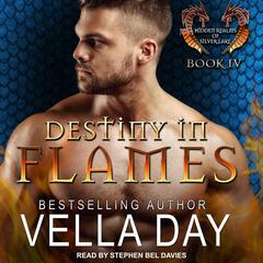 Destiny In Flames Audiobook, by Vella Day