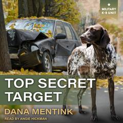 Top Secret Target Audiobook, by Dana Mentink