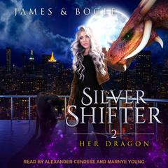 Her Dragon Audiobook, by Alexa B. James, Katherine Bogle