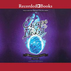 Escape from the Isle of the Lost Audiobook, by Melissa de la Cruz