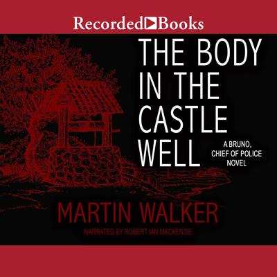 The Body in the Castle Well Audiobook, by