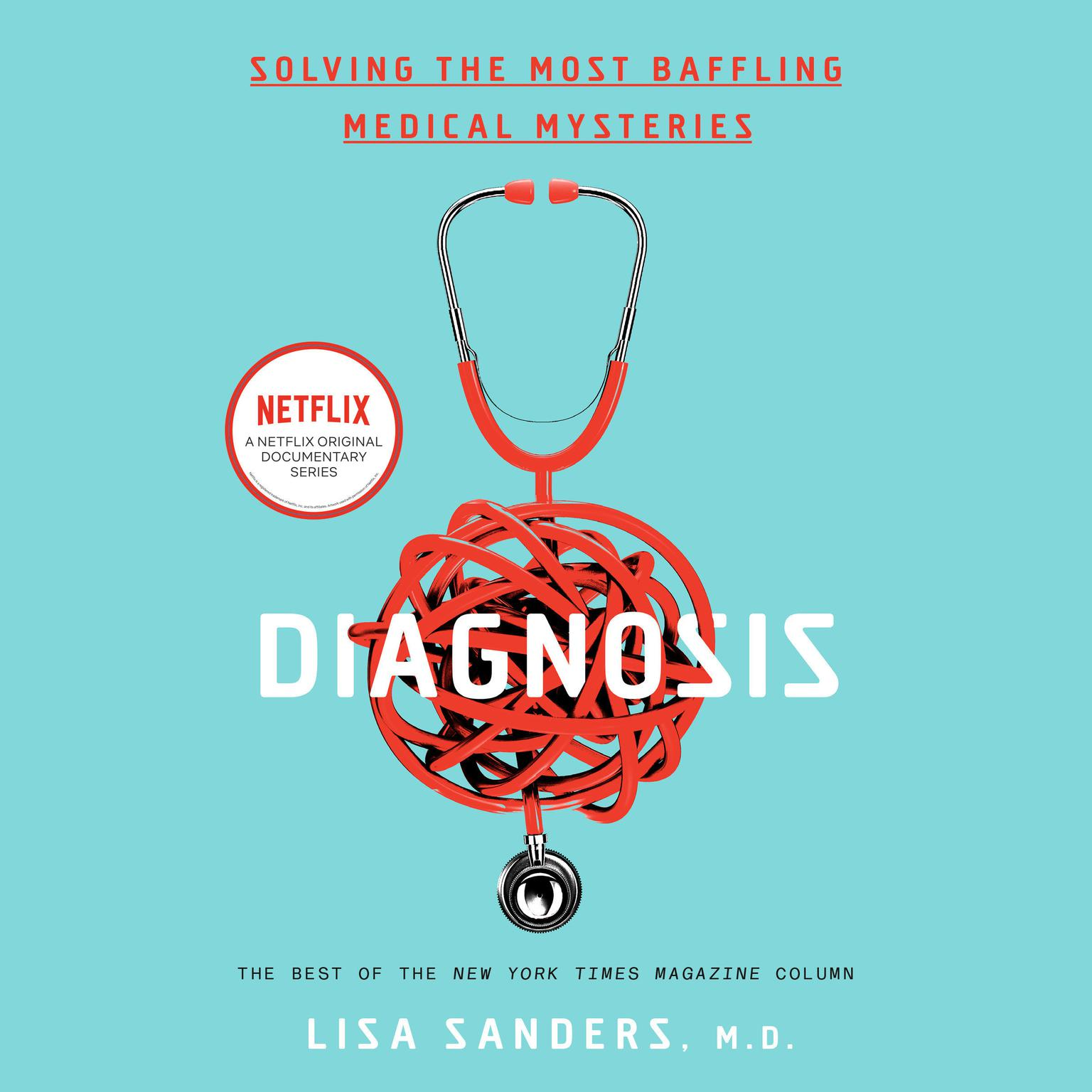 Printable Diagnosis: Solving the Most Baffling Medical Mysteries Audiobook Cover Art