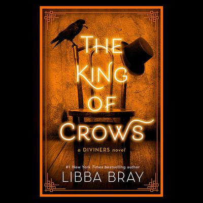 The King of Crows Audiobook, by Libba Bray