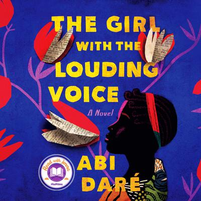 The Girl with the Louding Voice: A Novel Audiobook, by