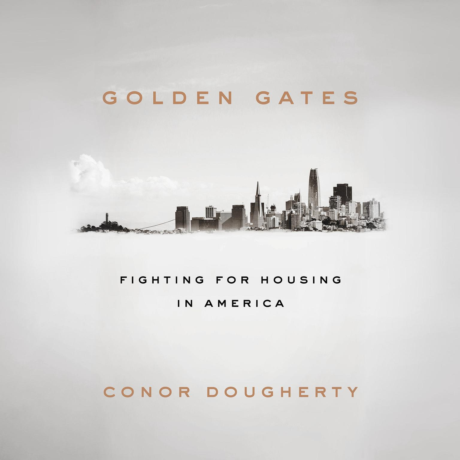 Printable Golden Gates: Fighting for Housing in America Audiobook Cover Art