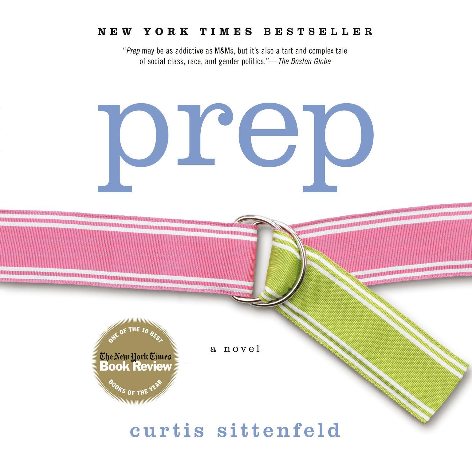 Prep: A Novel Audiobook, by Curtis Sittenfeld