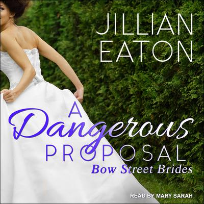 A Dangerous Proposal Audiobook, by Jillian Eaton