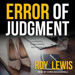 Error of Judgment Audiobook, by Roy Lewis
