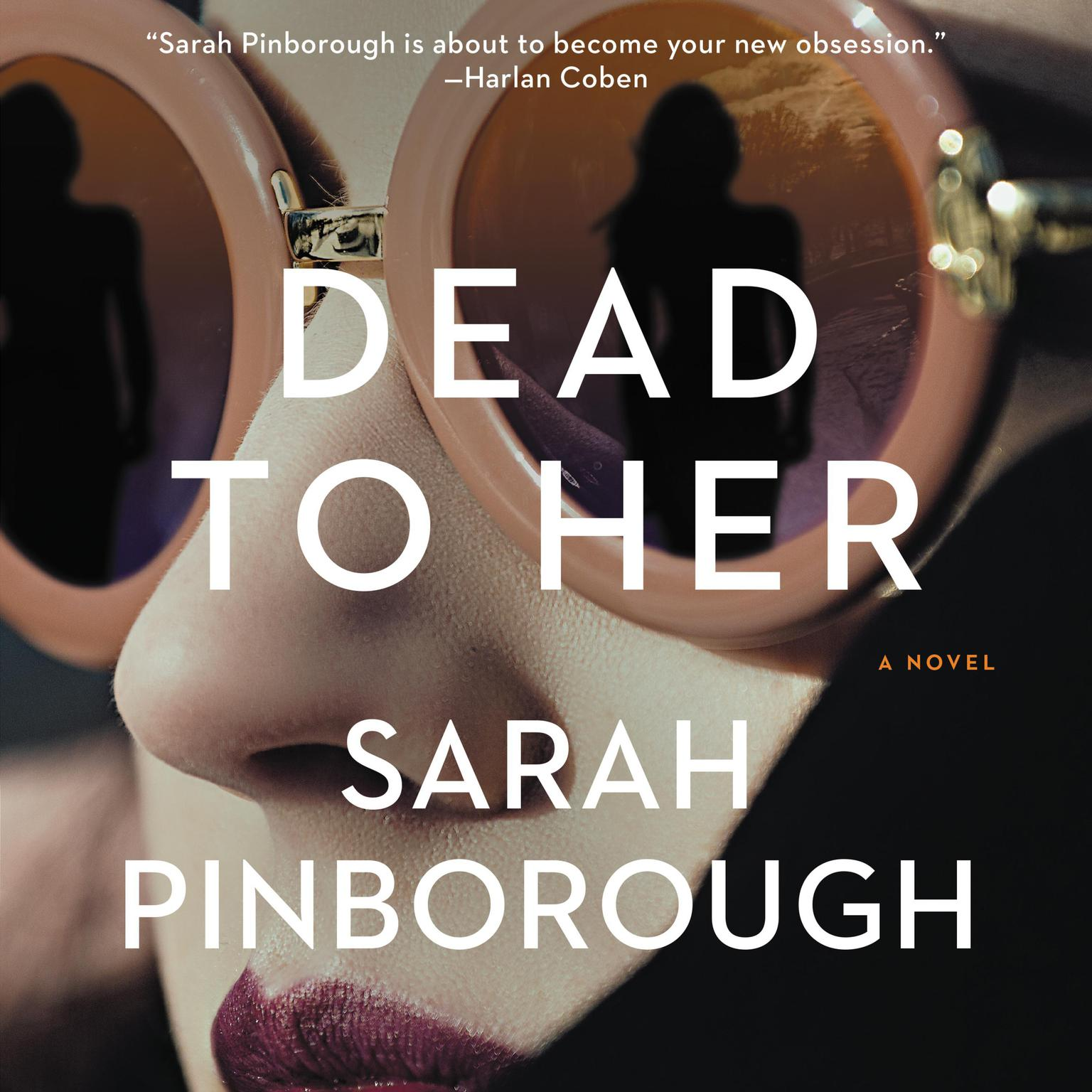 Printable Dead to Her: A Novel Audiobook Cover Art