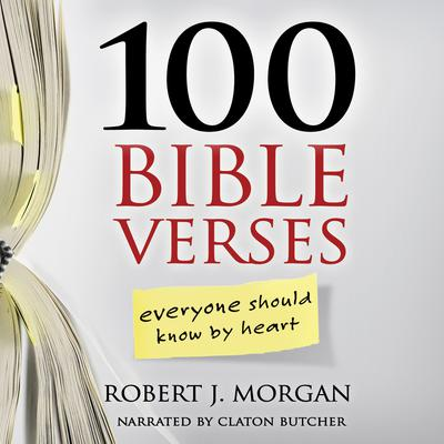 100 Bible Verses Everyone Should Know By Heart Audiobook, by