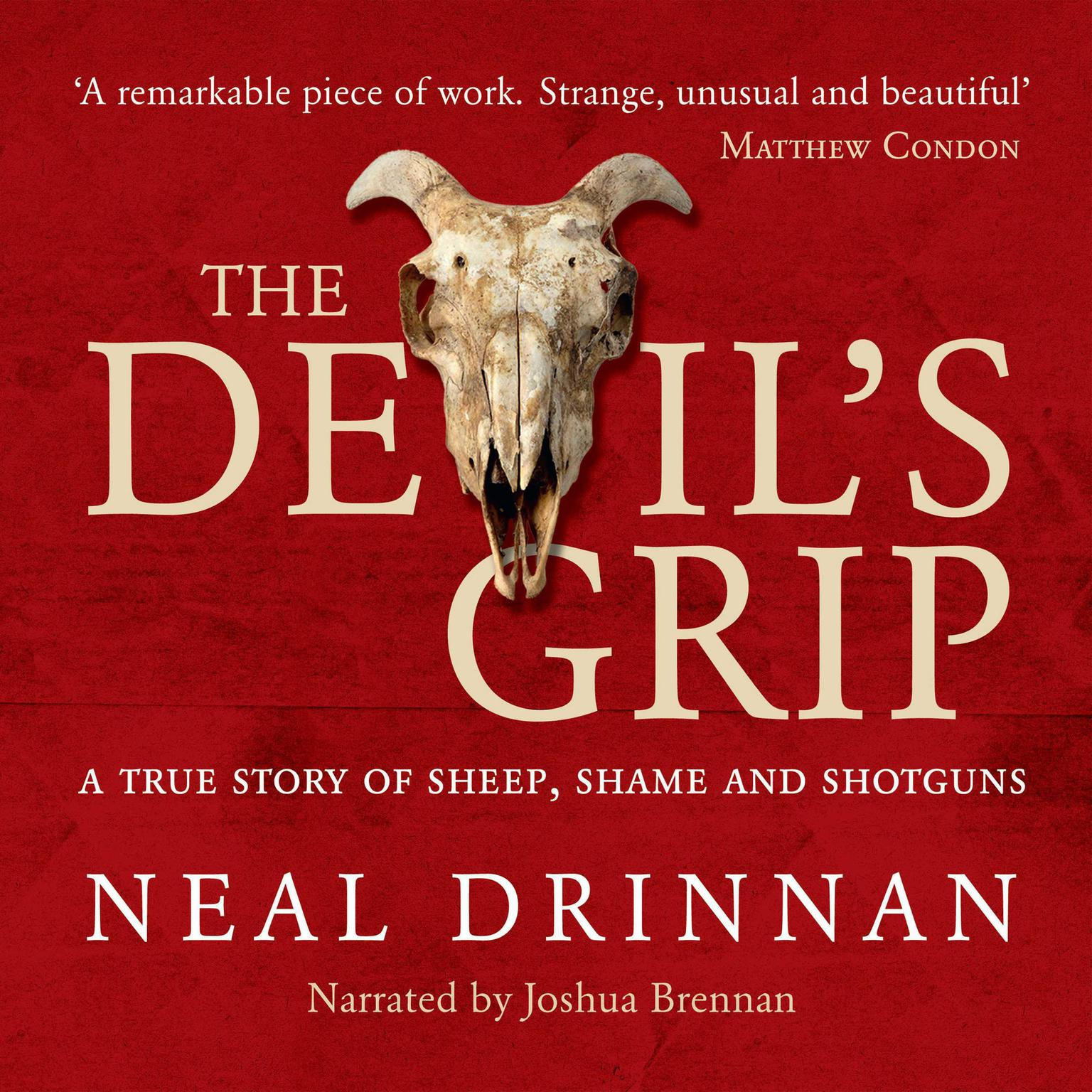 Printable The Devil's Grip: A true story of shame, sheep and shotguns Audiobook Cover Art