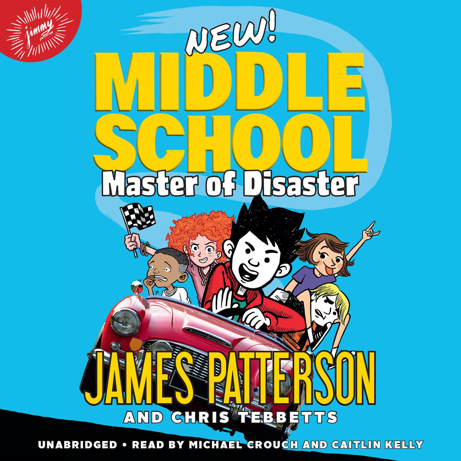 Printable Middle School: Master of Disaster Audiobook Cover Art