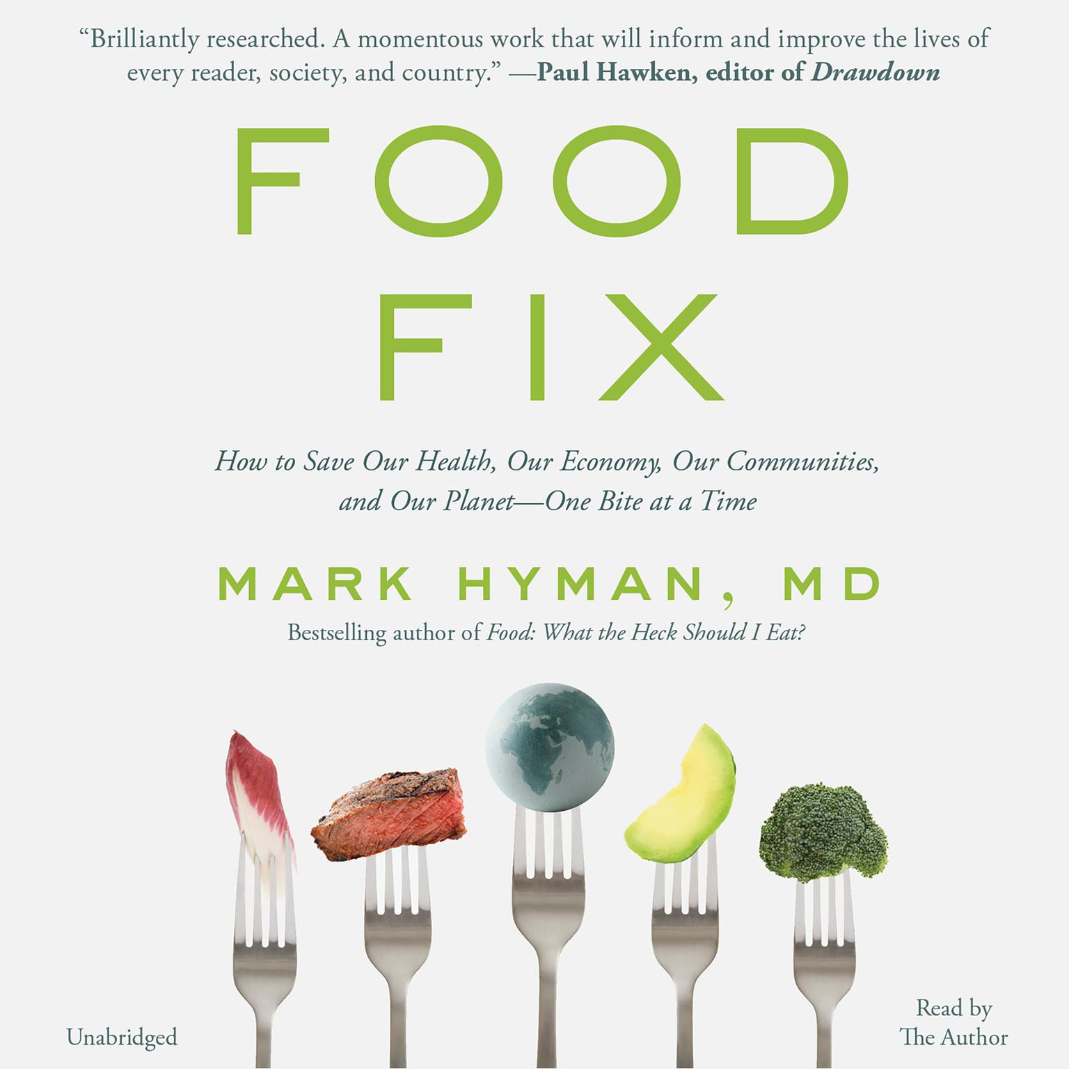 Printable Food Fix: How to Save Our Health, Our Economy, Our Communities, and Our Planet--One Bite at a Time Audiobook Cover Art