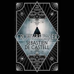 Crownbreaker Audiobook, by Sebastien de Castell
