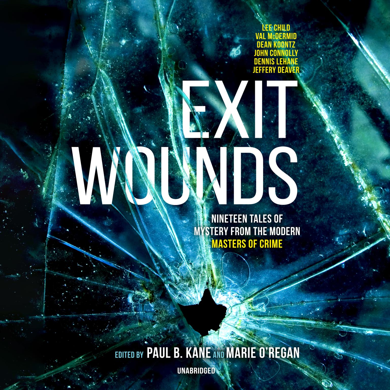 Printable Exit Wounds: Nineteen Tales of Mystery from the Modern Masters of Crime Audiobook Cover Art