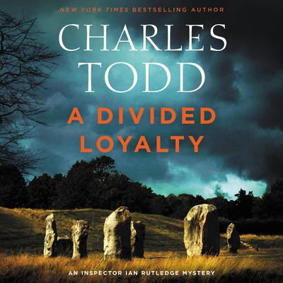 A Divided Loyalty: A Novel Audiobook, by Charles Todd