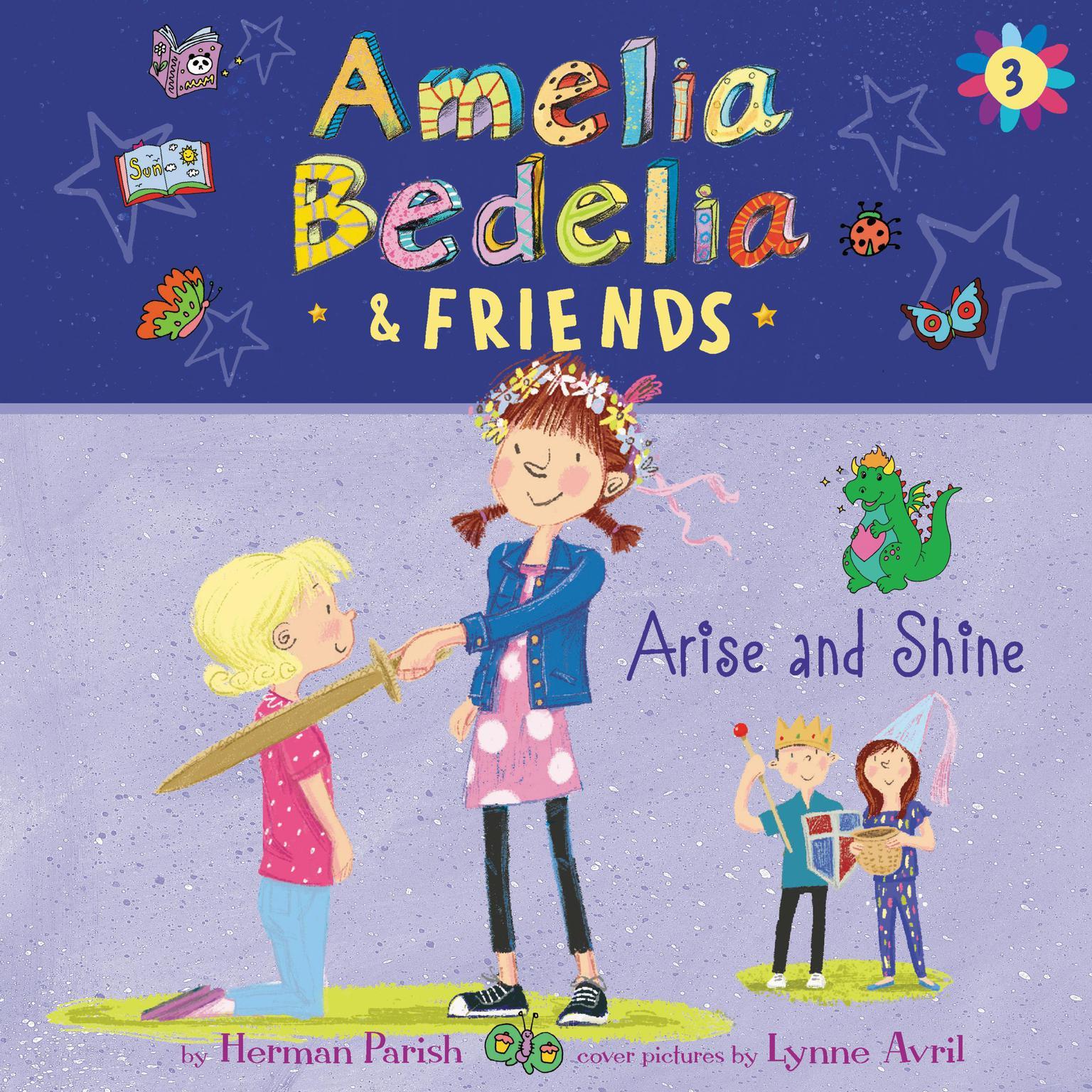 Printable Amelia Bedelia & Friends #3: Amelia Bedelia & Friends Arise and Shine Una Audiobook Cover Art