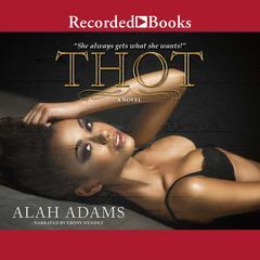 THOT Audiobook, by Alah Adams