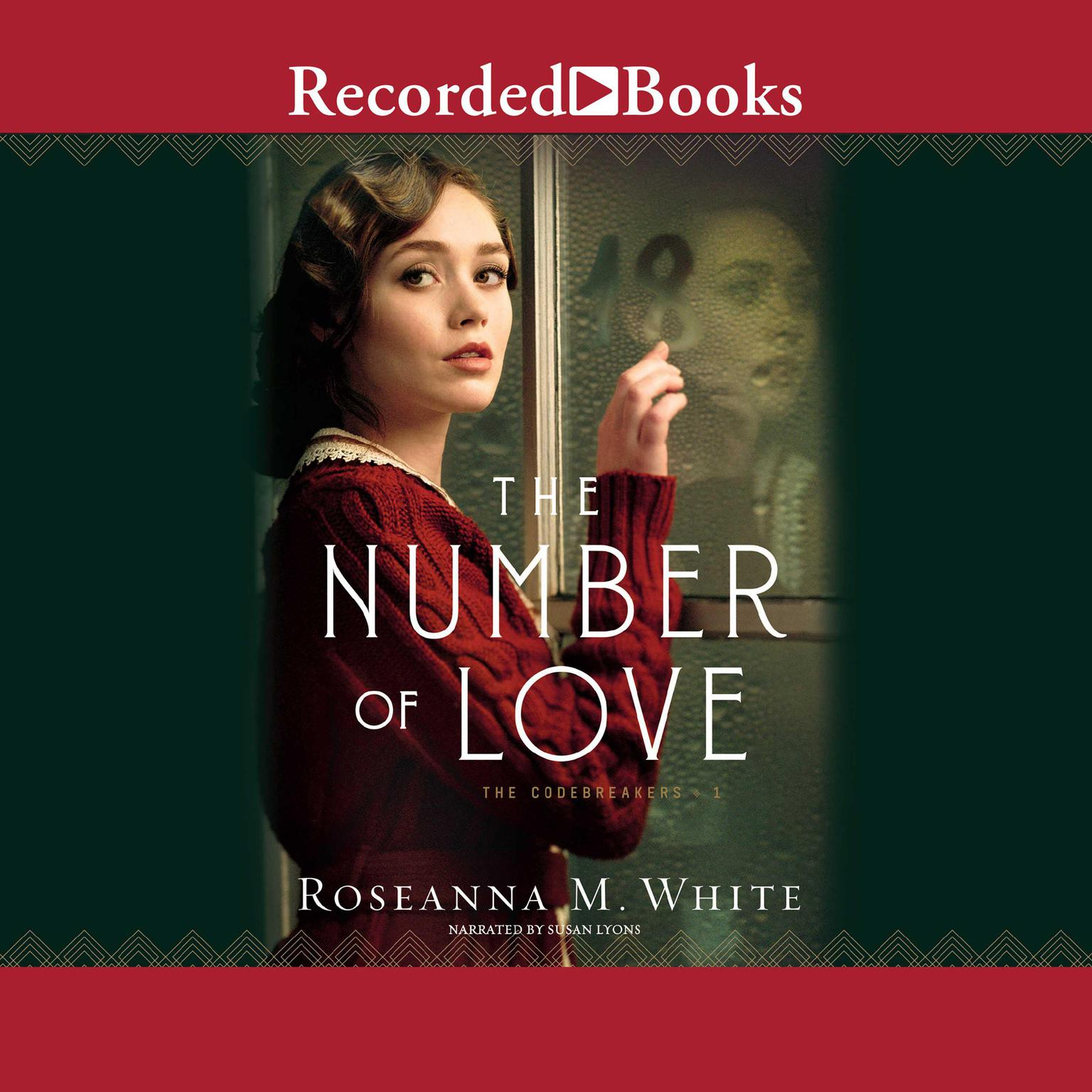 The Number of Love Audiobook, by Roseanna M. White