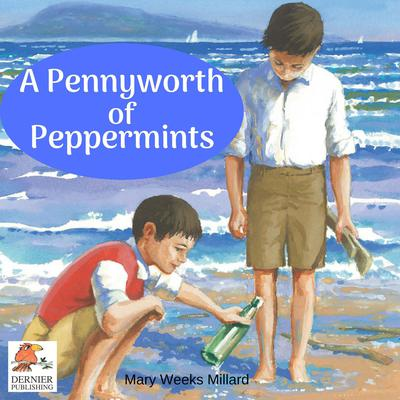 A Pennyworth of Peppermints Audiobook, by