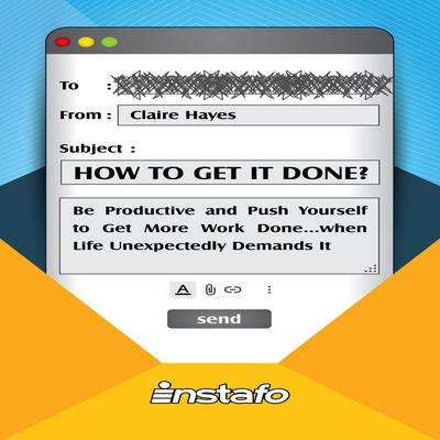 How to Get It Done? Audiobook, by Instafo
