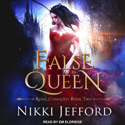 False Queen Audiobook, by Nikki Jefford