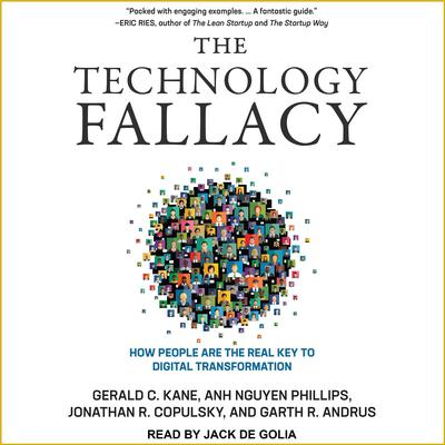 The Technology Fallacy: How People Are the Real Key to Digital Transformation Audiobook, by Ahn Nguyen Phillips