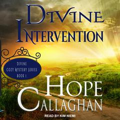 Divine Intervention Audiobook, by Hope Callaghan