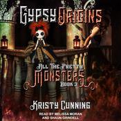 Gypsy Origins Audiobook, by Kristy Cunning