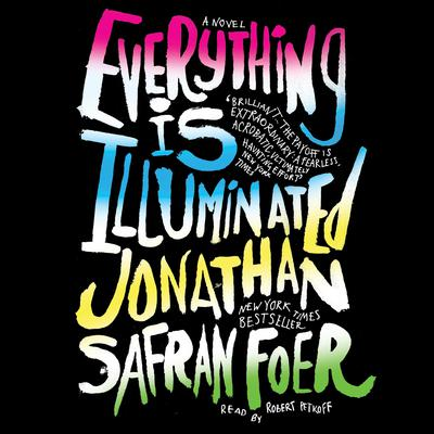 Everything Is Illuminated Audiobook, by