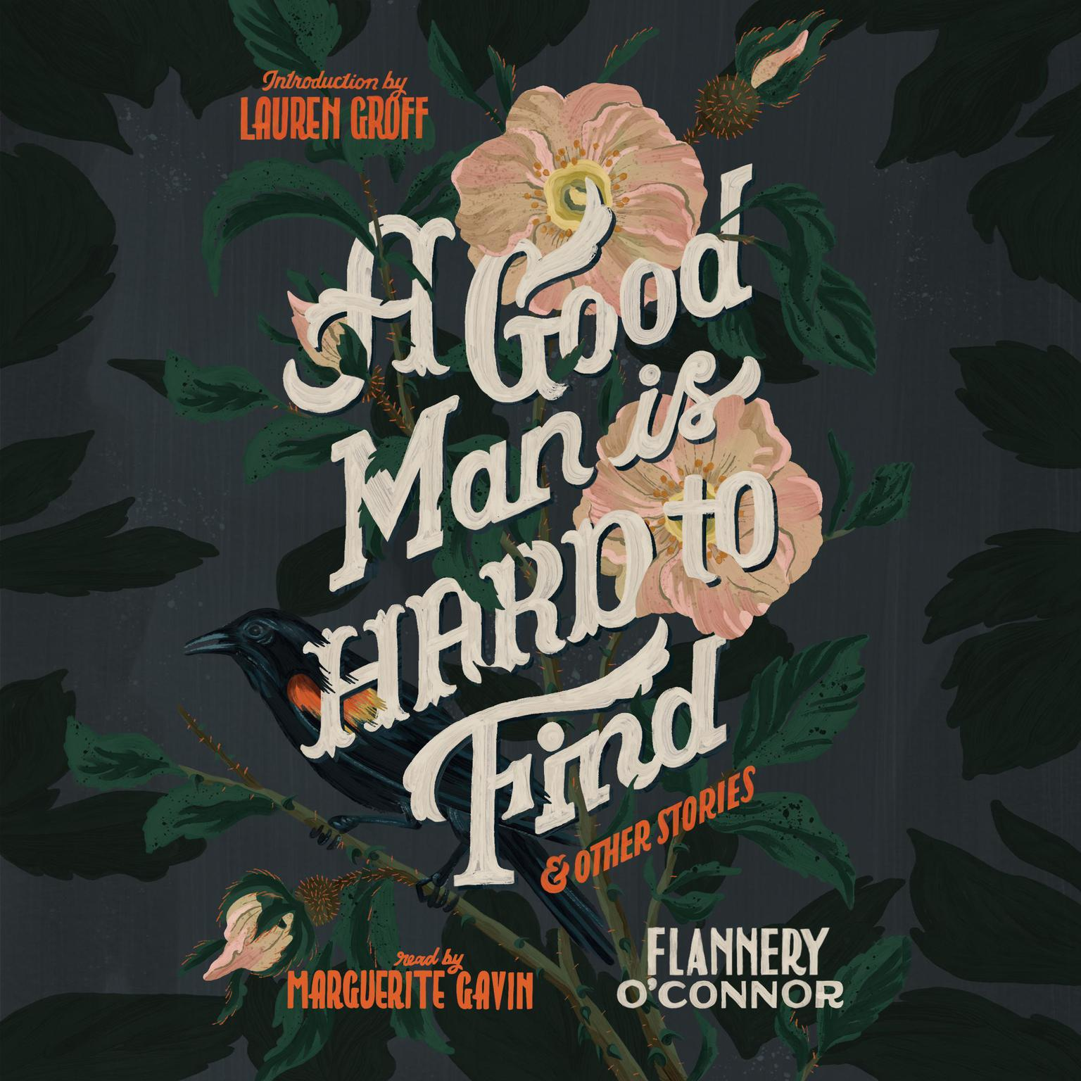 A Good Man Is Hard to Find and Other Stories Audiobook, by Flannery O'Connor