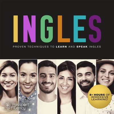 Ingles: Proven Techniques to Learn and Speak Ingles Audiobook, by Made for Success