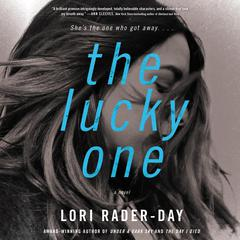 The Lucky One: A Novel Audiobook, by Lori Rader-Day
