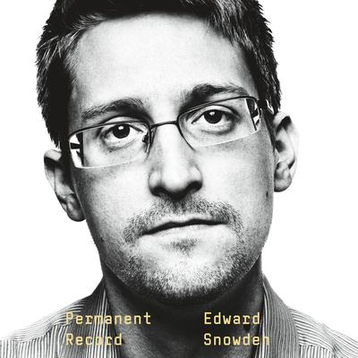 Permanent Record Audiobook, by Edward Snowden