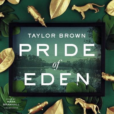 Pride of Eden Audiobook, by Taylor Brown