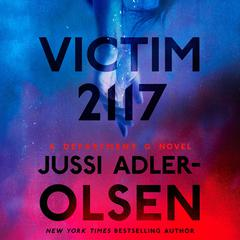 Victim 2117: A Department Q Novel Audiobook, by Jussi Adler-Olsen