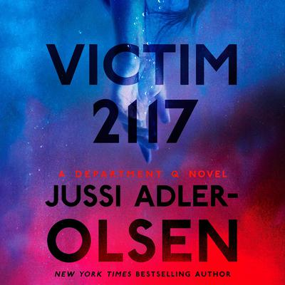 Victim 2117: A Department Q Novel Audiobook, by