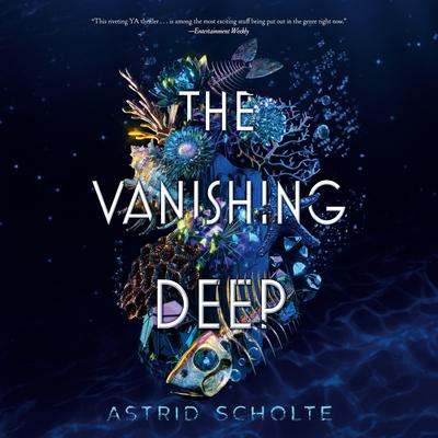 The Vanishing Deep Audiobook, by Astrid Scholte