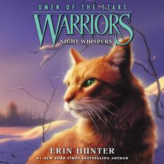 Warriors: Omen of the Stars #3: Night Whispers Audiobook, by Erin Hunter