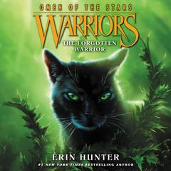 Warriors: Omen of the Stars #5: The Forgotten Warrior Audiobook, by Erin Hunter