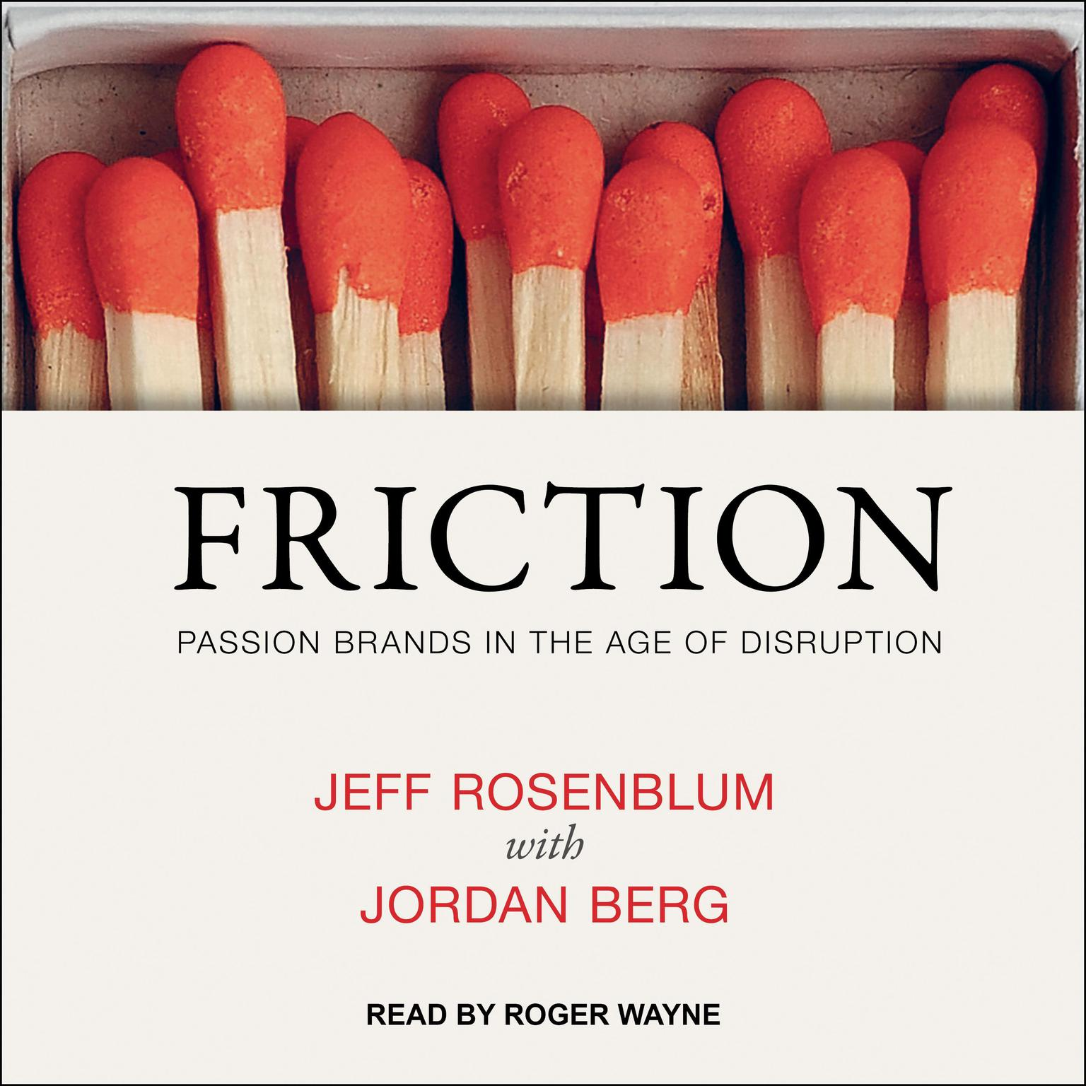 Printable Friction: Passion Brands in the Age of Disruption Audiobook Cover Art