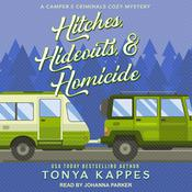Hitches, Hideouts, & Homicide Audiobook, by Tonya Kappes