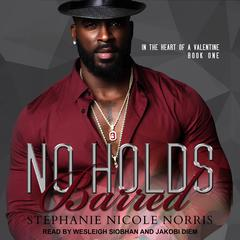 No Holds Barred Audiobook, by Stephanie Nicole Norris