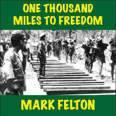 One Thousand Miles to Freedom Audiobook, by