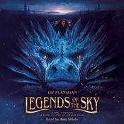 Legends of the Sky Audiobook, by Liz Flanagan